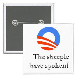 O - the sheeple have spoken! pinback button