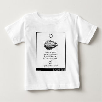 O was an oyster baby T-Shirt