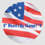 O* Where's My Change? O* Stickers