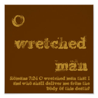 O wretched man poster