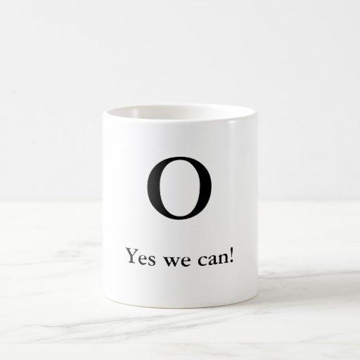 O, Yes we can! Classic White Coffee Mug