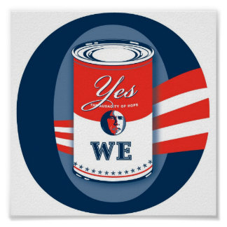 """""""O, Yes We Can"""" Poster"""
