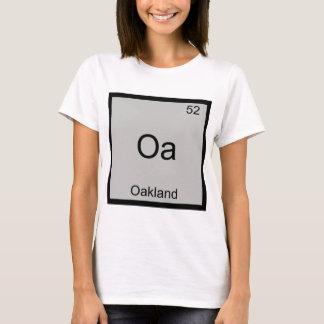 Oa - Oakland City Chemistry Element Symbol T-Shirt