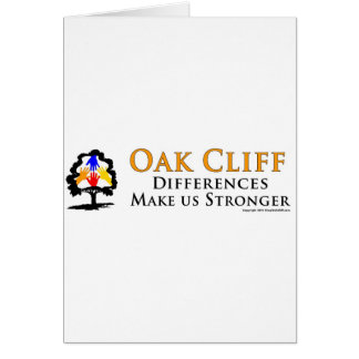 Oak Cliff - Differences Make us Stronger! Card