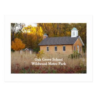 OAK GROVE SCHOOL, WILDWOOD METRO PARK, TOLEDO,OHIO POSTCARD