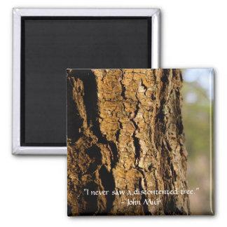 Oak John Muir Quote 2 Inch Square Magnet