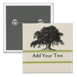 Oak Tree Plantation in Green Pinback Buttons