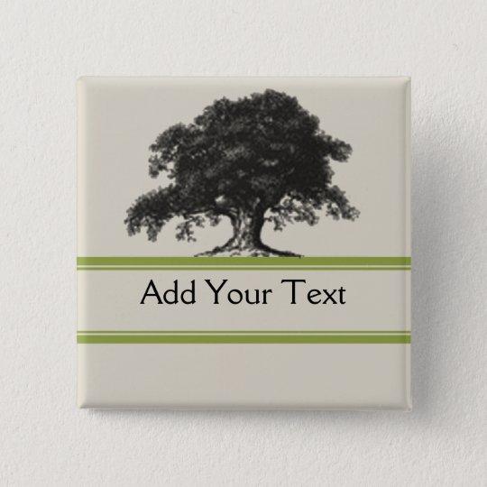 Oak Tree Plantation in Green Pinback Button