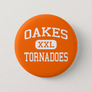 Oakes - Tornadoes - High - Oakes North Dakota Pinback Button