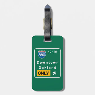 Oakland, CA Road Sign Luggage Tags