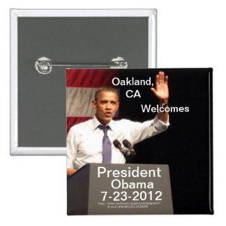 Oakland, presidente Obama de las recepciones de CA Pin Cuadrado