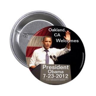 Oakland, presidente Obama de las recepciones de CA Pin Redondo De 2 Pulgadas