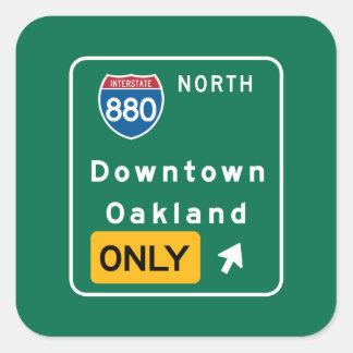 Oakland, señal de tráfico de CA Pegatina Cuadrada
