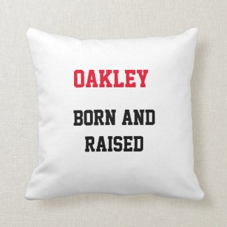 Oakley Born and Raised Throw Pillow