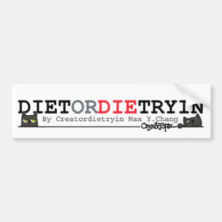 OAT DIETordie Bumper Sticker