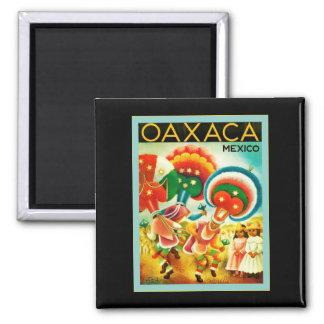 Oaxaca ~ Mexico ~ Vintage Travel Magnet
