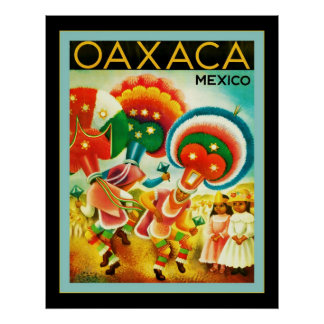 Oaxaca ~ Mexico ~ Vintage Travel Posters