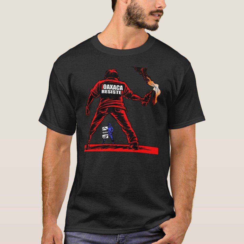 oaxaca resiste T-Shirt