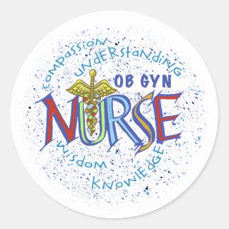 Ob Gyn Nurse Motto Round Stickers