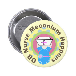 OB Nurse Gifts Meconium Happens Pins