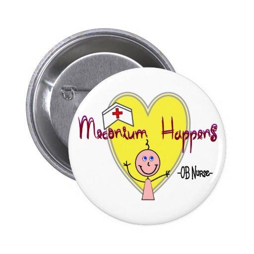 """OB Nurse """"Meconium Happens"""" Hilarious Buttons"""