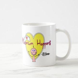 """OB Nurse """"Meconium Happens"""" Hilarious Coffee Mug"""