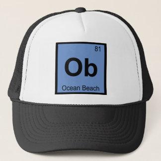 Ob - Ocean Beach San Francisco Chemistry Symbol Trucker Hat