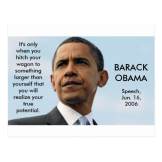 obama22_16604051, It's only when you hitch your... Postcard