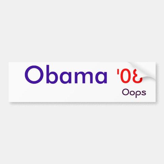 Obama,  '08, oops bumper sticker