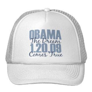 Obama 1-20-09 el sueño viene gorra verdadero
