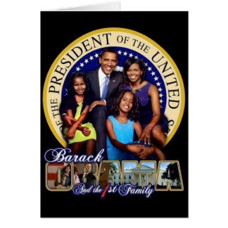 OBAMA-1ST FAMILY-Greeting Card