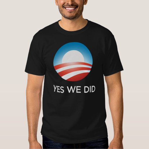 Obama 2008: yes we did t shirt