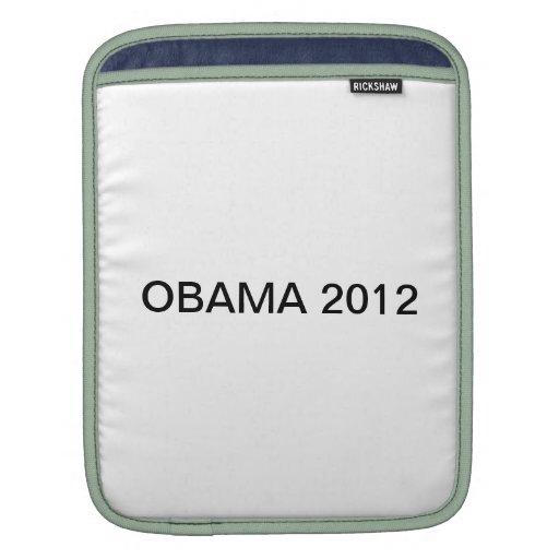 OBAMA 2012 2012 MANGAS DE iPad