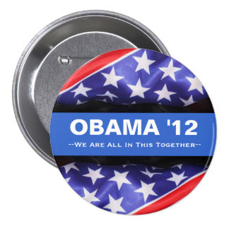 Obama 2012 All In This Together Campaign Button