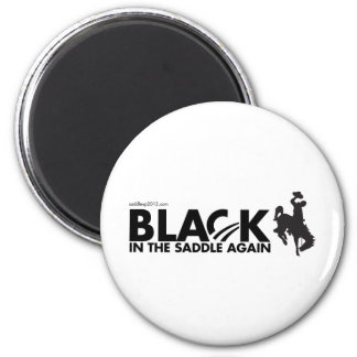 Obama 2012, Black in the Saddle Again 2 Inch Round Magnet