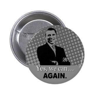 Obama 2012 Campaign Button - Yes we can, again