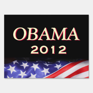 Obama 2012 Campign Yard Sign