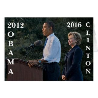 Obama 2012 & Clinton 2016 Greeting Card