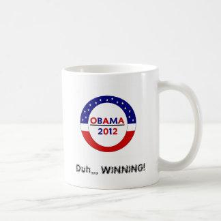 Obama 2012 Duh... WINNING! Mug