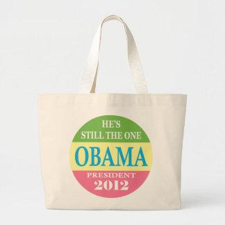 Obama 2012 - ¡Él sigue siendo el! Bolsa De Tela Grande