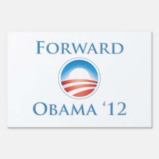 Obama 2012 - Forward Yard Sign