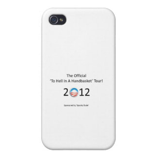 obama 2012 hell in a handbasket tour case for iPhone 4