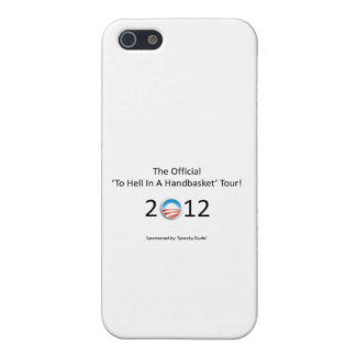 obama 2012 hell in a handbasket tour case for iPhone SE/5/5s