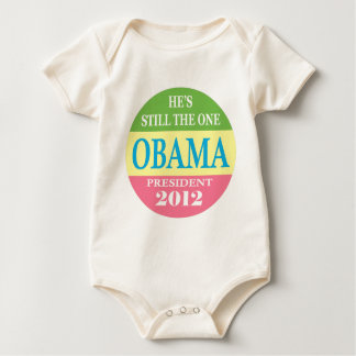 Obama 2012 - He's Still The One! Baby Bodysuit