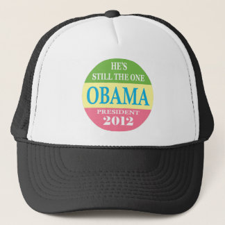 Obama 2012 - He's Still The One! Trucker Hat