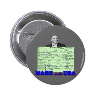 Obama 2012 hizo en los E.E.U.U. Pin Redondo De 2 Pulgadas
