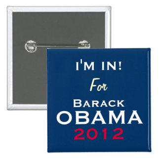 OBAMA 2012 I'M IN Campaign Button