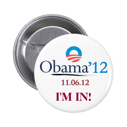 Obama 2012 I'M IN Campaign Button (Standard)
