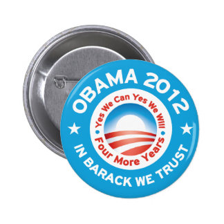 Obama 2012 - In Barack We Trust Pinback Buttons