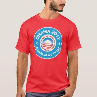 Obama 2012 - In Barack We Trust T-Shirt